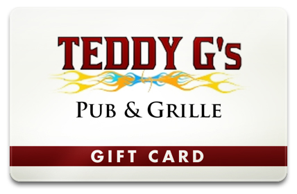 Teddy G's Pub Physical Gift Card